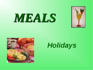 MEALS Holidays