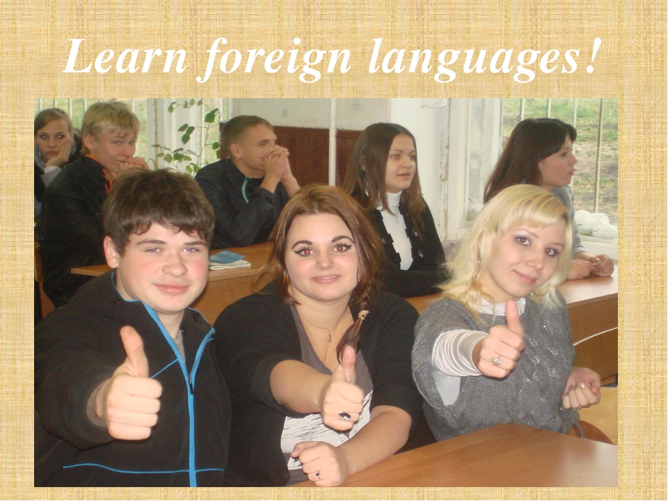 Learn foreign languages!