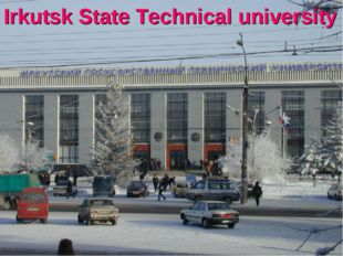 Irkutsk State Technical university