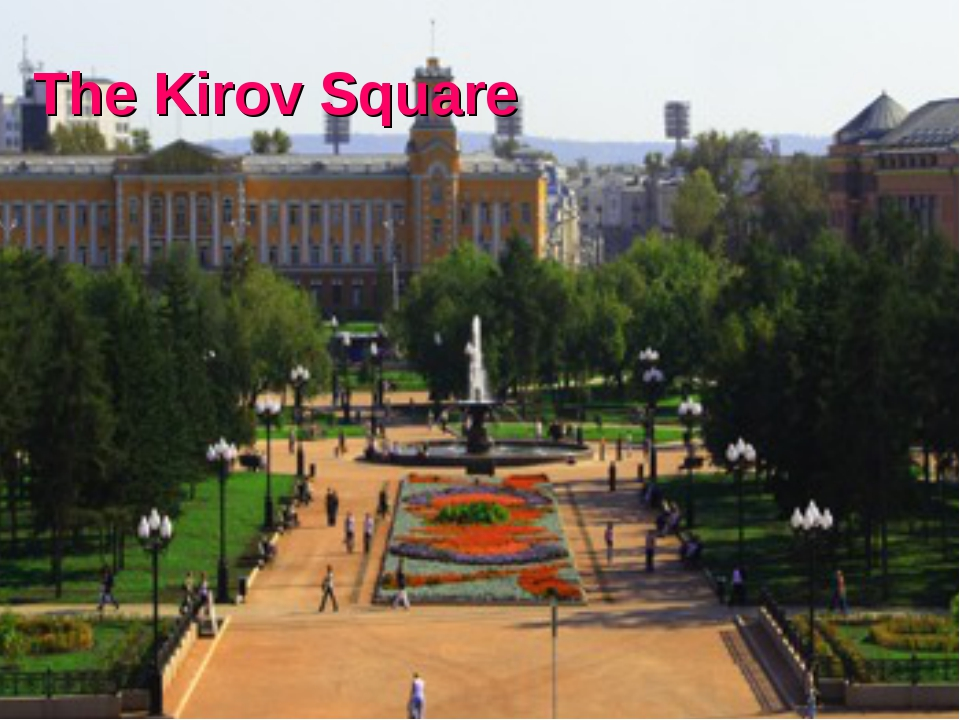 The Kirov Square
