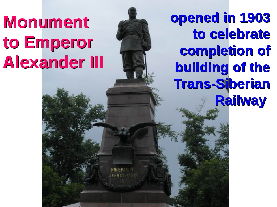Monument to Emperor Alexander III opened in 1903 to celebrate completion of b...