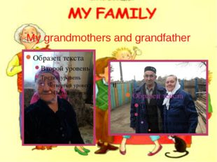 My grandmothers and grandfather