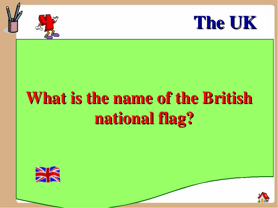 What is the name of the British national flag? The UK