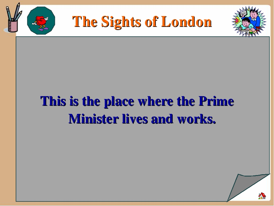 This is the place where the Prime Minister lives and works. The Sights of Lo...
