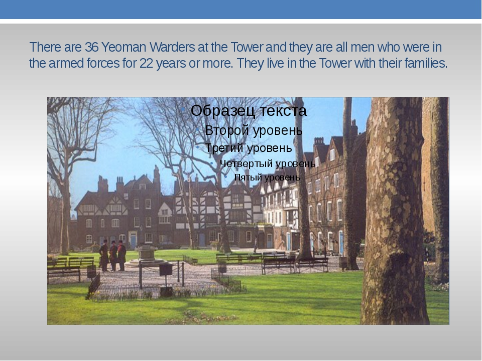 There are 36 Yeoman Warders at the Tower and they are all men who were in the...