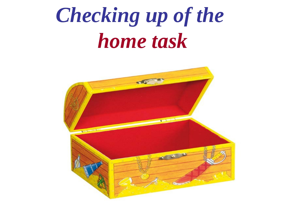 Checking up of the home task