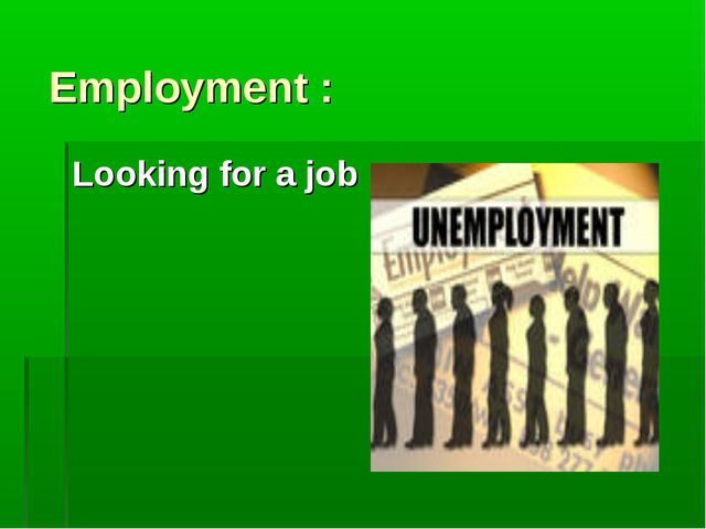 Employment : Looking for a job
