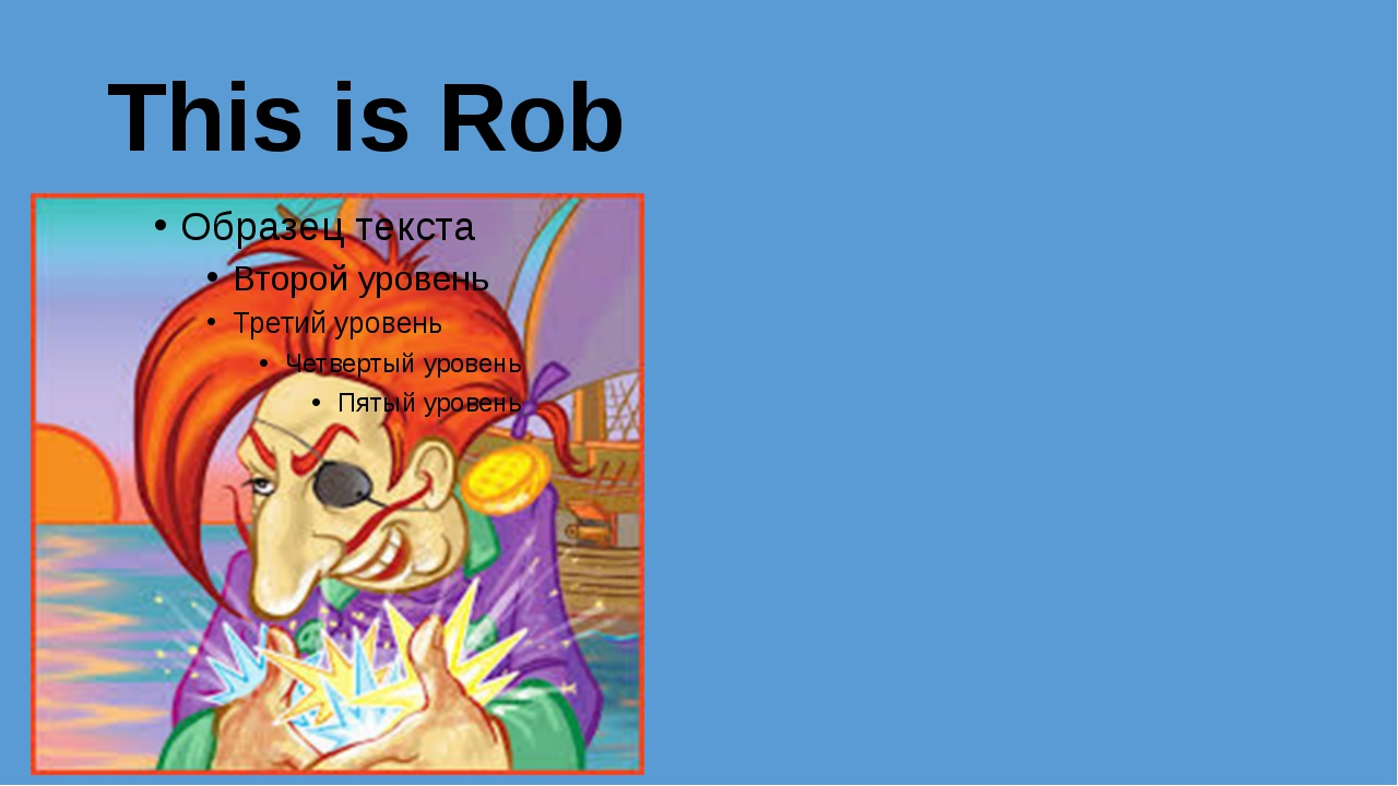 This is Rob