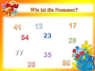 Wie ist die Nummer?
