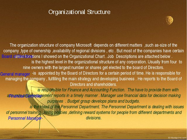The organization structure of company Microsoft depends on different matters...