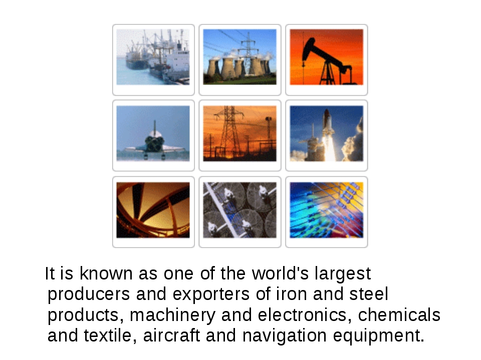 It is known as one of the world's largest producers and exporters of iron an...