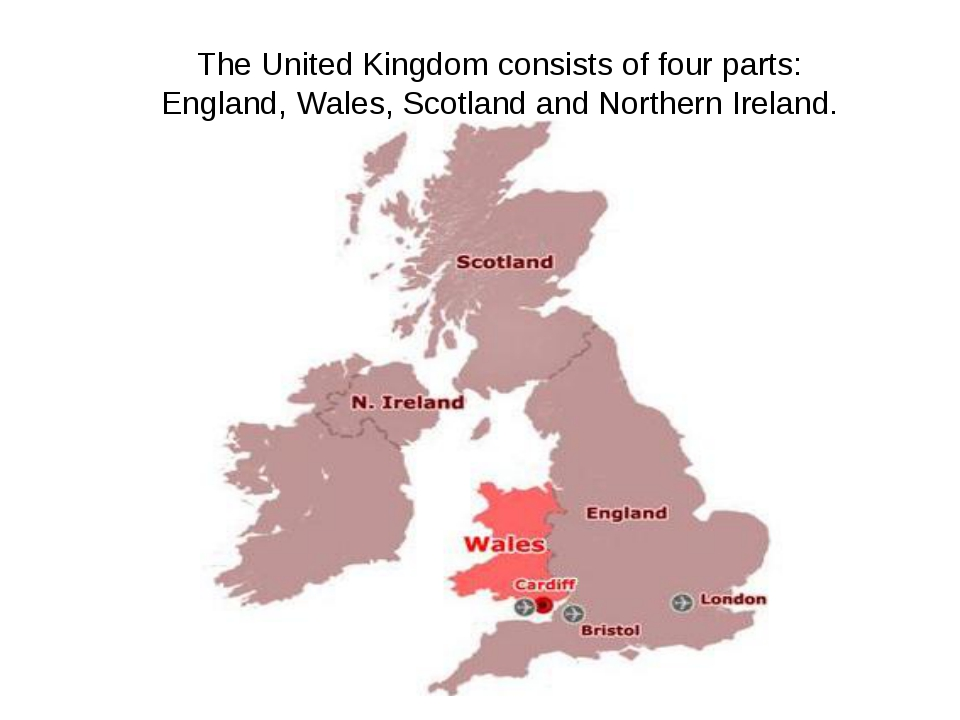 The United Kingdom consists of four parts: England, Wales, Scotland and North...