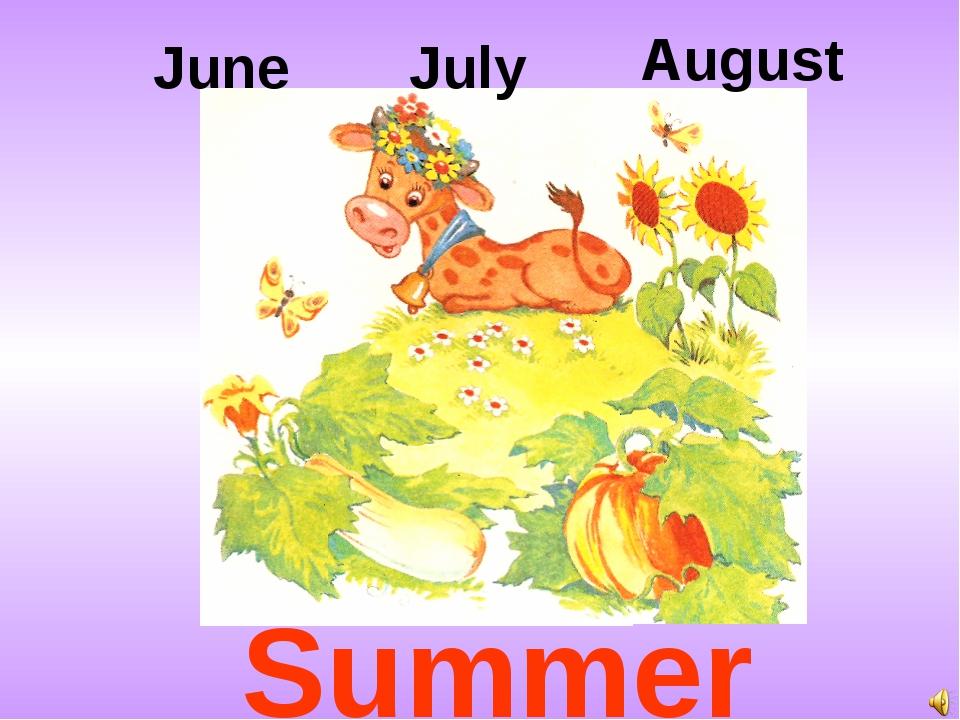 June July August Summer