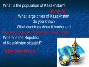 What is the population of Kazakhstan? What large cities of Kazakhstan do you