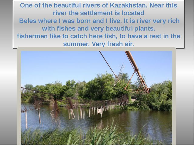 One of the beautiful rivers of Kazakhstan. Near this river the settlement is...