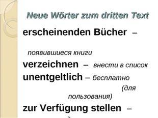 Neue Wörter zum dritten Text erscheinenden Bücher – появившиеся книги verzeic