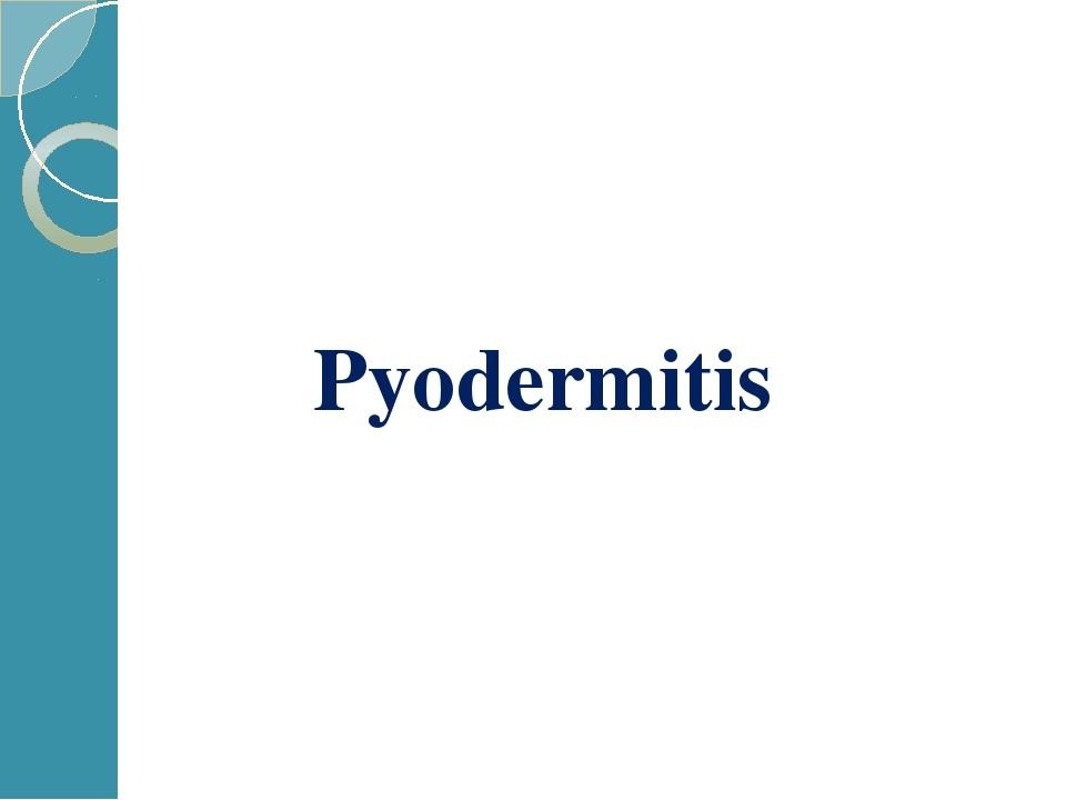 Pyodermitis