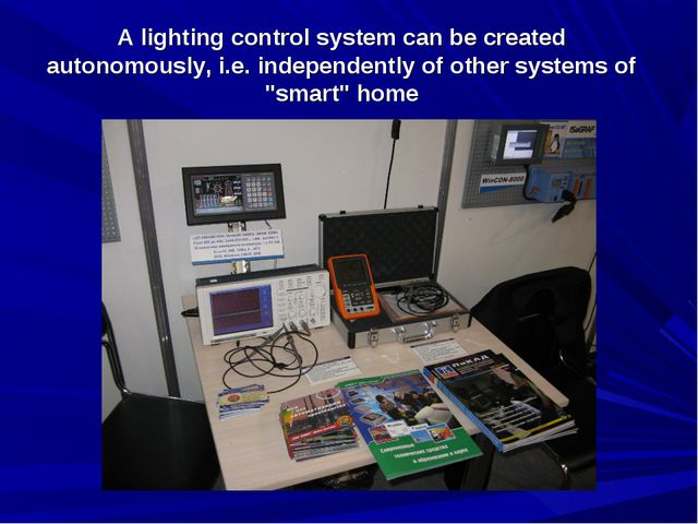 A lighting control system can be created autonomously, i.e. independently of...