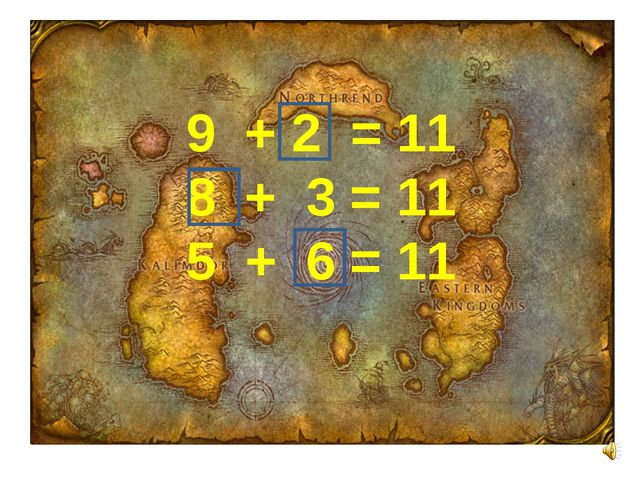 9 + 2 = 11 8 + 3 = 11 5 + 6 = 11