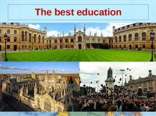 The best education