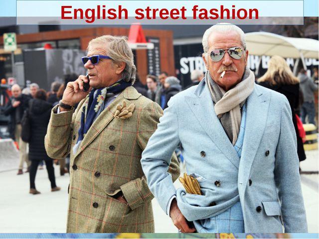 English street fashion
