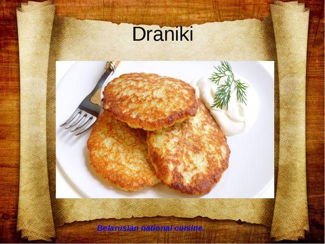 Draniki Belarusian national cuisine.