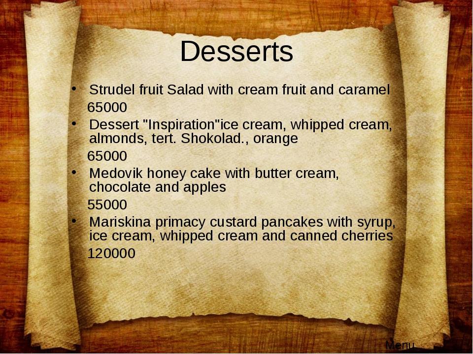 """Desserts Strudel fruit Salad with cream fruit and caramel 65000 Dessert """"Insp..."""