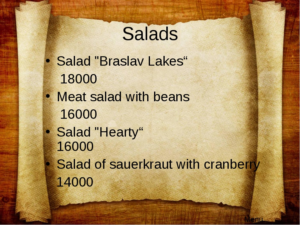"Salads Salad ""Braslav Lakes"" 18000 Meat salad with beans 16000 Salad ""Hearty""..."