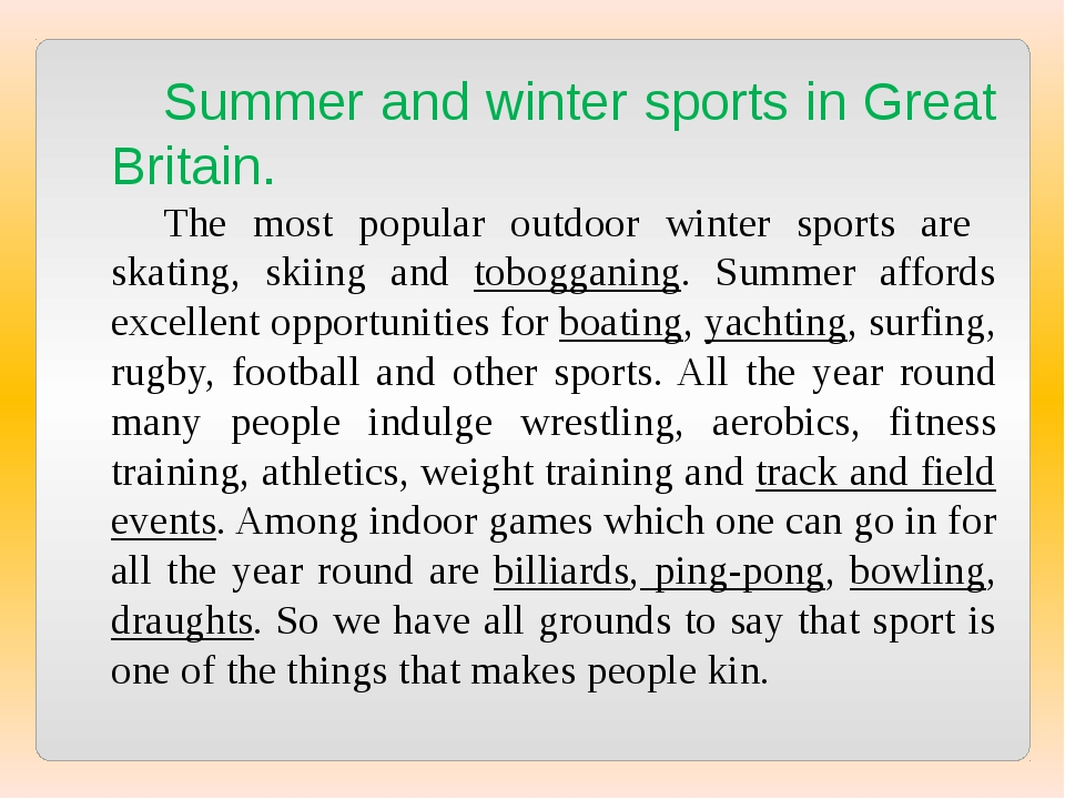 Summer and winter sports in Great Britain. The most popular outdoor winter sp...