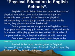 """Physical Education in English Schools"". 		 	English schoolchildren have two"