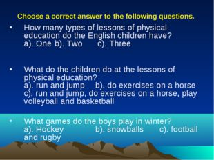 Choose a correct answer to the following questions. How many types of lessons