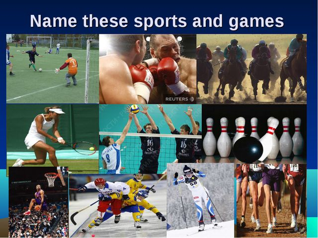 Name these sports and games