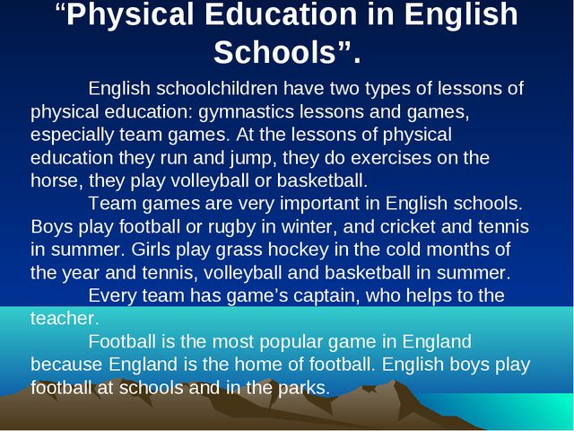 """Physical Education in English Schools"". 		 	English schoolchildren have two..."