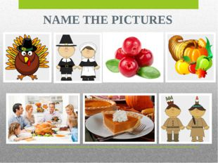 NAME THE PICTURES