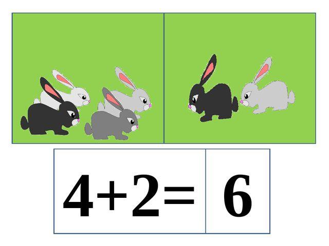 4+2= 6