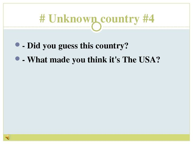 # Unknown country #4 - Did you guess this country? - What made you think it's...