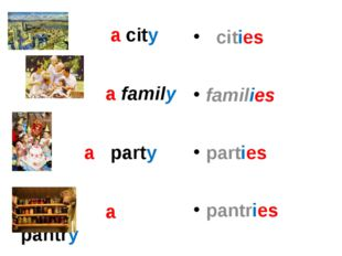 a city a family a party a pantry cities families parties pantries
