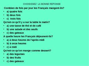 CHOISISSEZ LA BONNE REPONSE Combien de fois par jour les Français mangent-ils
