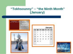 """Tokhsounny"" – ""the Ninth Month"" (January)"