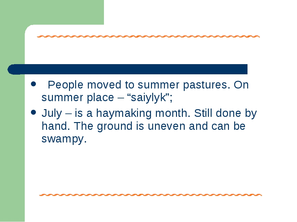 "People moved to summer pastures. On summer place – ""saiylyk""; July – is a ha..."