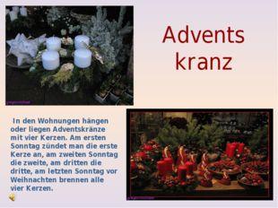 Advents kranz In den Wohnungen hängen oder liegen Adventskränze mit vier Ker