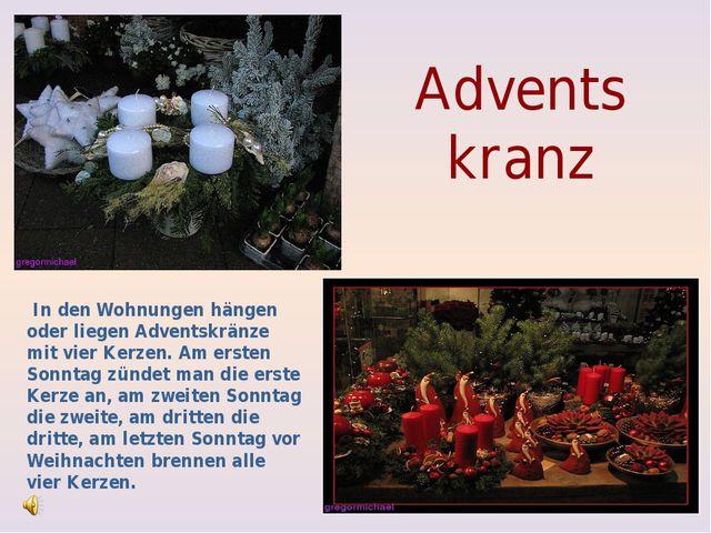 Advents kranz In den Wohnungen hängen oder liegen Adventskränze mit vier Ker...