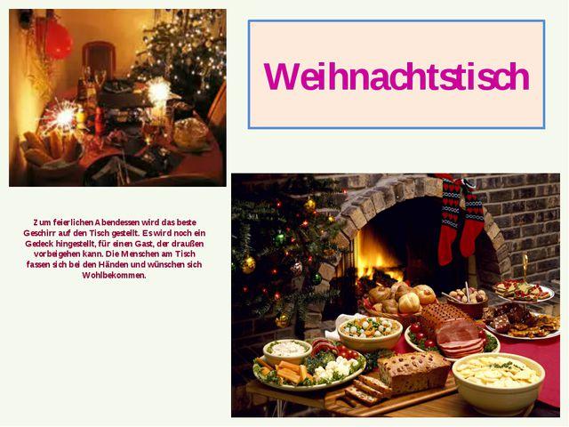 Weihnachtstisch Zum feierlichen Abendessen wird das beste Geschirr auf den Ti...