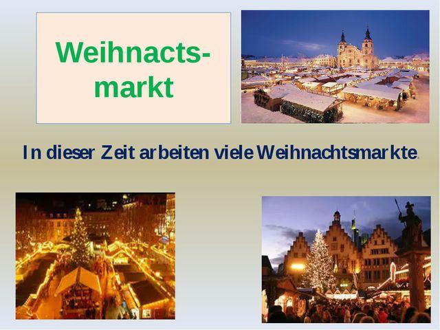 Weihnacts-markt In dieser Zeit arbeiten viele Weihnachtsmarkte.