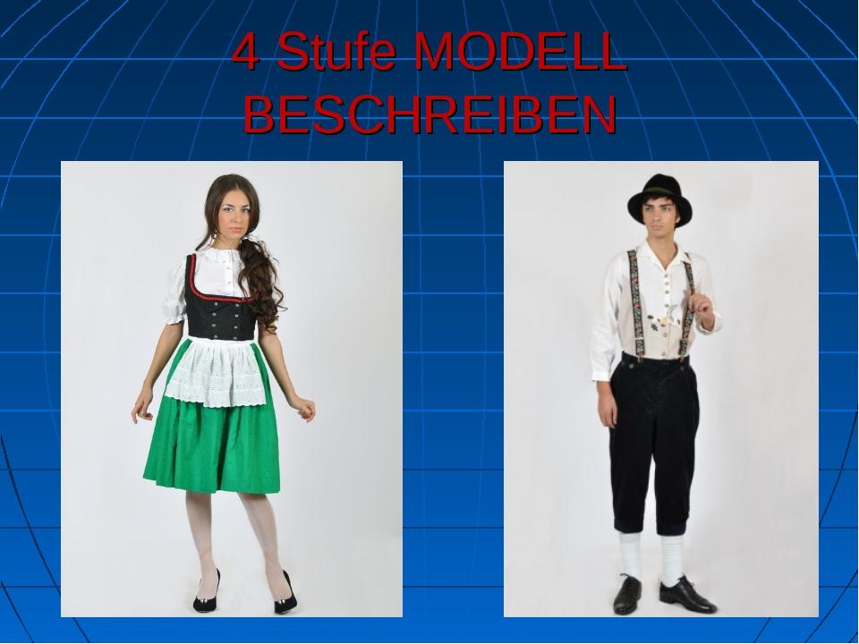 4 Stufe MODELL BESCHREIBEN