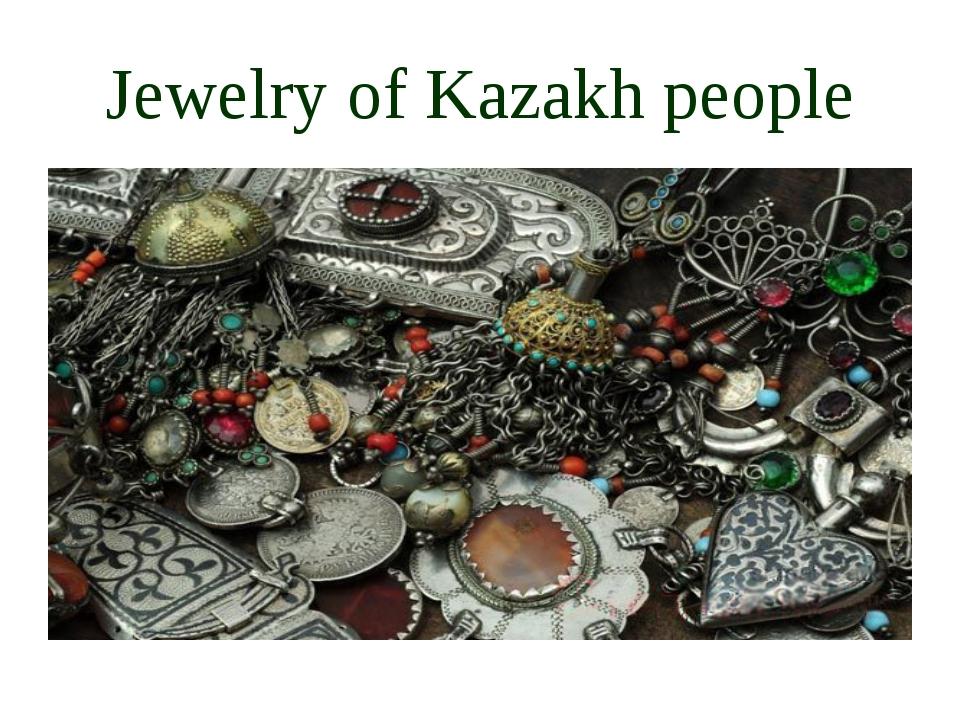 Jewelry of Kazakh people