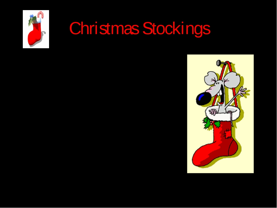 Christmas Stockings In the evening of December 24 children hang their Christm...