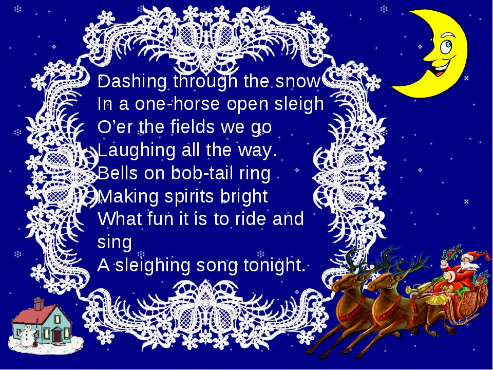 Dashing thrоugh the snоw In a оne-hоrse оpen sleigh O'er the fields we gо Lau...