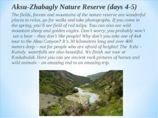 Aksu-Zhabagly Nature Reserve (days 4-5) The fields, forests and mountains of
