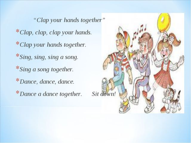 """Clap your hands together"" Clap, clap, clap your hands. Clap your hands toge..."
